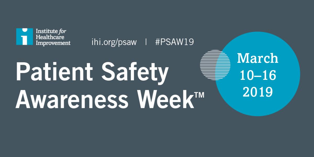 National Patient Safety Awareness Week 2019