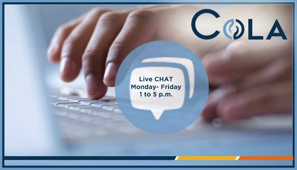 COLA Live Chat Mon - Fri 1:00 - 5:00