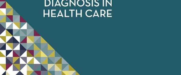 COLA POSITION STATEMENT: IOM Report: IMPROVING DIAGNOSIS IN HEALTH CARE
